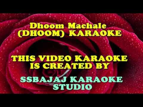 Dhoom Machale (DHOOM) Paid Karaoke SAMPLE