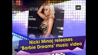Nicki Minaj releases 'Barbie Dreams' music video - #Hollywood News