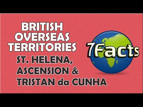 7 Facts about St. Helena, Ascension & Tristan da Cunha