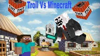 Troll Vs Minecraft #1