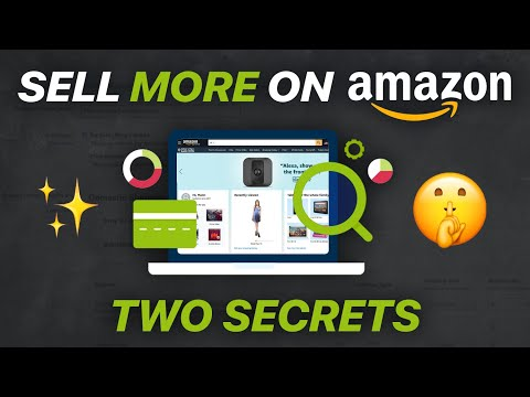 Sell More on Amazon! By Leveraging Two Secrets of Differentiation