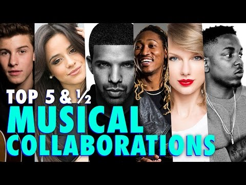 Top 5 & ½: Musical Collaborations