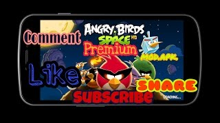 ANGRY BIRD SPACE PREMIUM MOD APK !! VERSION -:- 2.2.14 !! WORKING PROOF IN VIDEO !! LINK IN