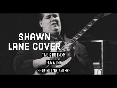 Shawn Lane Cover - Time is the Enemy (Hellborg/Lane/Sipe)