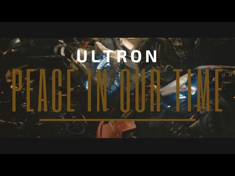 Ultron - Peace in our Time