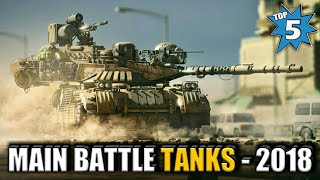 Top 5 Main Battle Tanks - Top 5 Tanks In The World 2018 (Hindi)