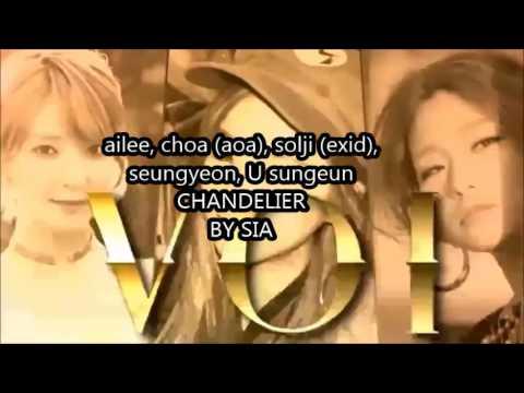 Lyrics-Chandelier By Sia (Ailee,choa,solji,seungyeom,sungeun ...