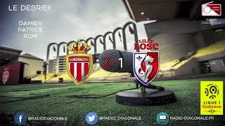 Le Débrief - Ligue 1 - J30 Monaco/Lille