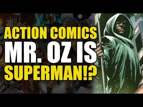 Mr. Oz is Superman!? (Action Comics Rebirth: Revenge Part 2)