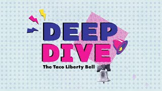 When Taco Bell Bought the Liberty Bell | Dolo Deep Dive | Ep. 1