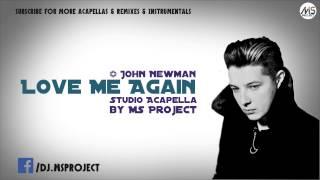 John Newman - Love Me Again (Studio Acapella) + DL