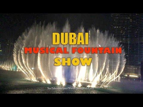 Dubai Musical Fountain Show ( Dancing Water ) The Dubai Fountain
