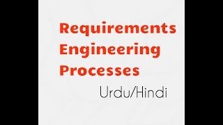 Software Requirement Engineering Processes, Specification and  Analysis phase and tasks in hindi