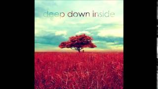 Deep Down Inside - Where Dreams Begin