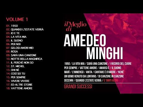 Il meglio di Amedeo Minghi Vol. 1 - Grandi successi (Il meglio della musica Italiana)