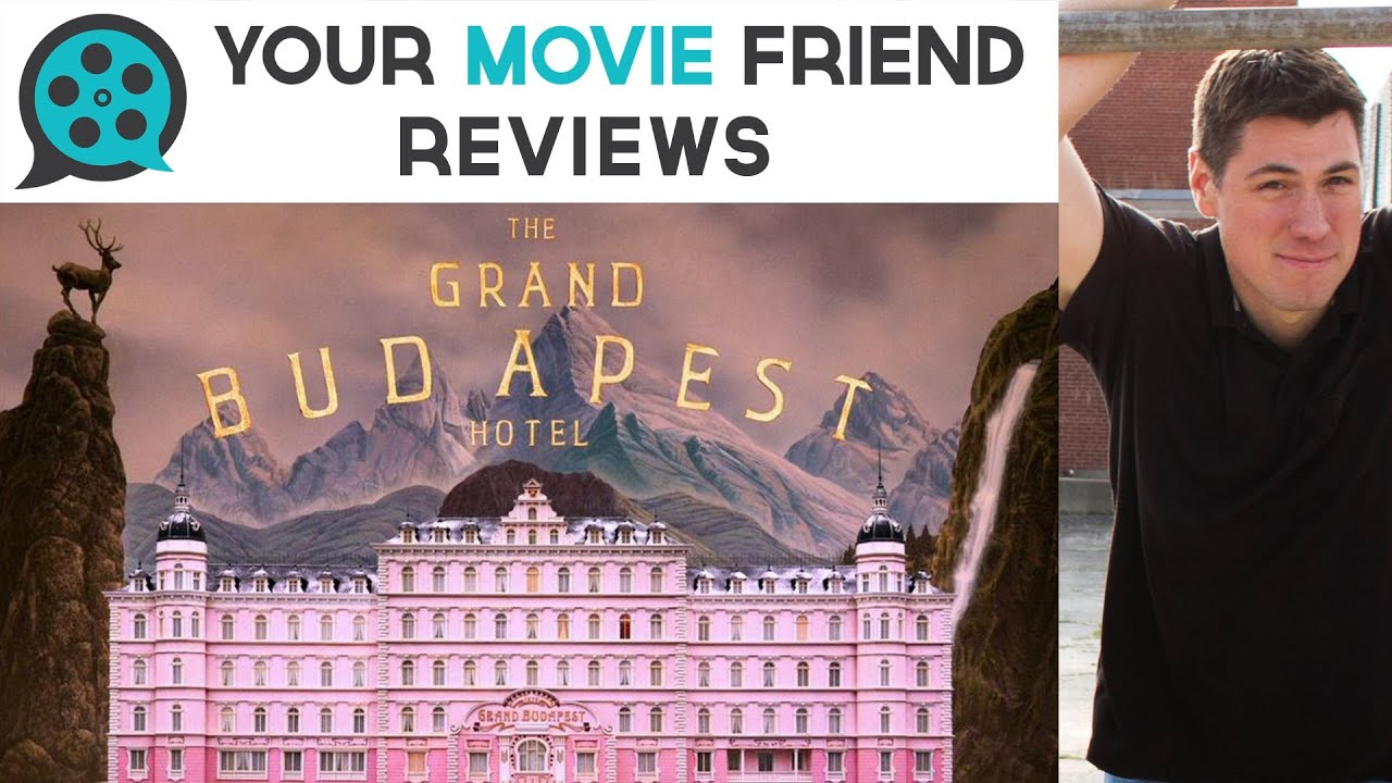 The Grand Budapest Hotel Your Movie Friend Review