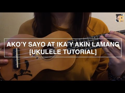 Ako'y sayo at ika'y akin lamang - First Circle (Ukulele Tutorial)