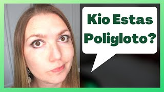 Kio Estas Poligloto? | Keep It Simple Esperanto