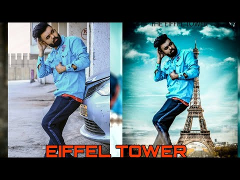 Picsart Eiffel Tower Photo Editing Step By Step