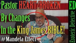 Mandela Effect | Heartbroken PASTOR TELLS congregation BIBLE has CHANGED! | #MandelaEffect