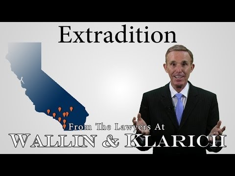 California Extradition Laws - Extradition Lawyers - Penal Code