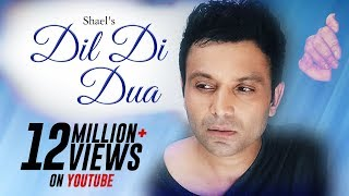 Shael's Dil Di Duaa |  Latest Punjabi Pop Song |  Indipop Song | Shael Official