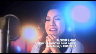 A Dream is A Wish Your Heart Makes by Rachelle Ann Go #MyCinderellaMoment