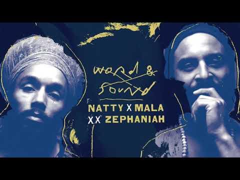 Natty x Mala x Benjamin Zephaniah - Word & Sound