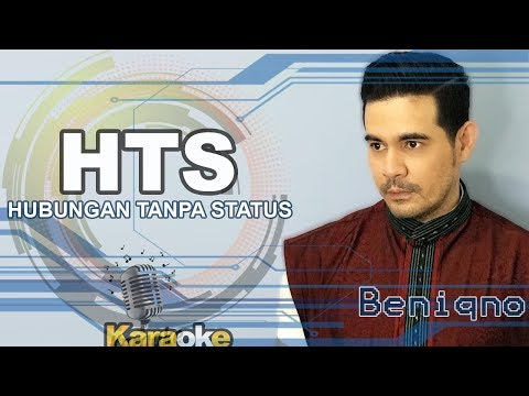 Beniqno - HTS - Hubungan Tanpa Status
