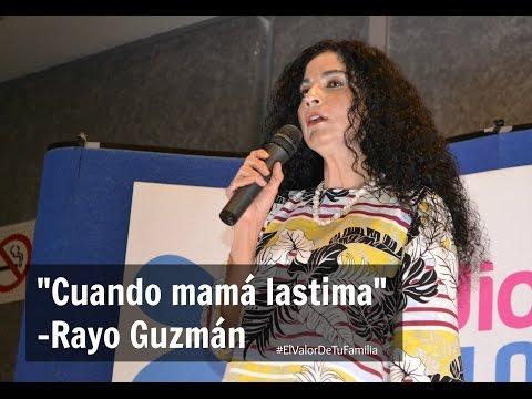 Rayo Guzmán -Cuando mamá lastima