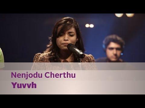 Nenjodu Cherthu - Yuvvh - Music Mojo Season 3 - Kappa TV