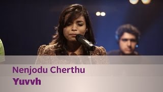 Nenjodu Cherthu Yuvvh - Music Mojo Season 3 - Kappa TV.mp3