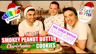 Smokey Peanut Butter Christmas Cookies/ Bake Off Winner/David Atherton/ In Wonderland/ Arif & Ricky