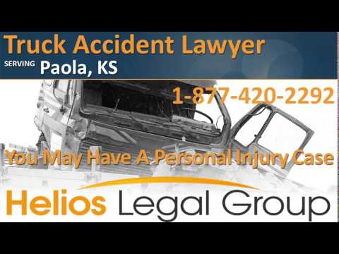 Paola Truck Accident Lawyer & Attorney - Kansas