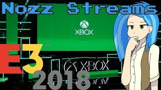 Nozz Reacts Live - Microsoft E3 Conference 2018