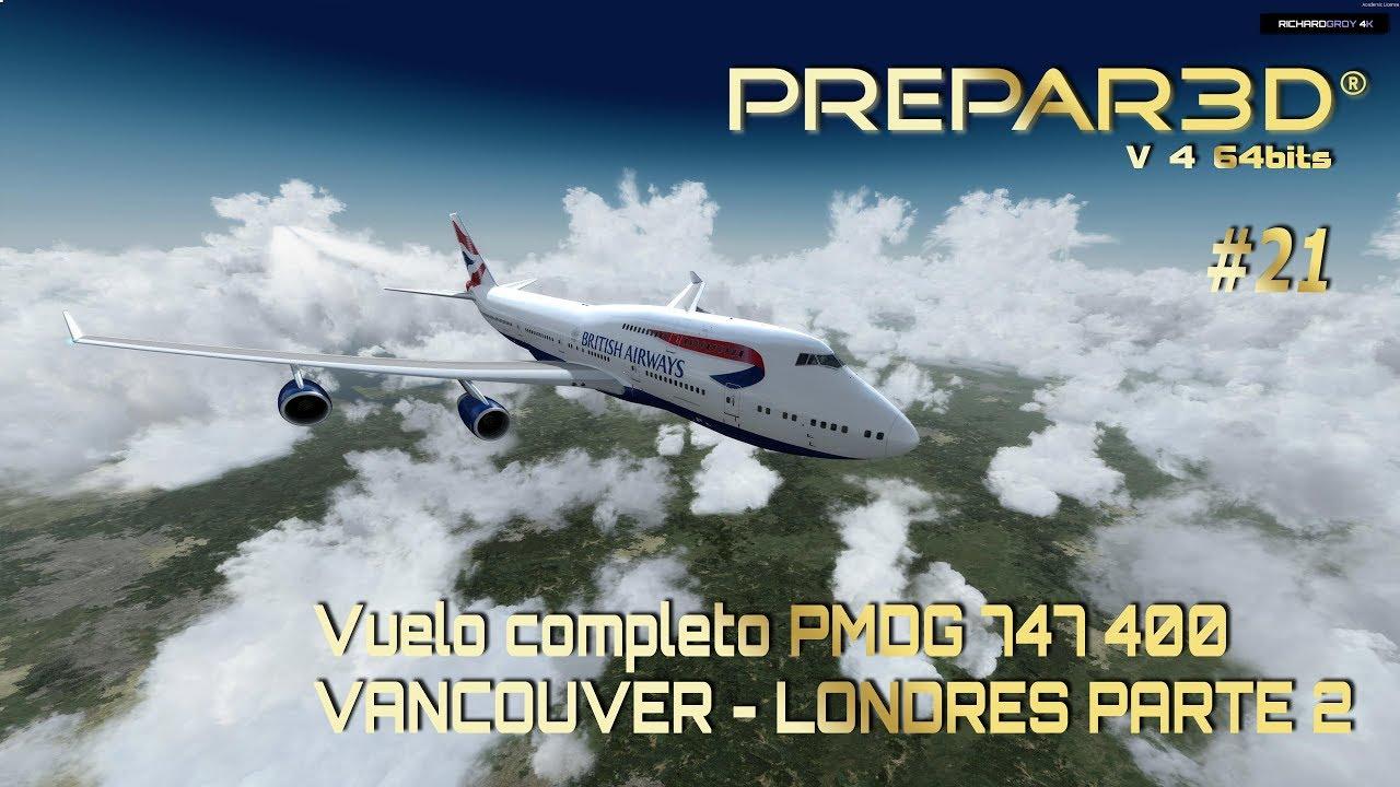 🔴 P3D v 4 PMDG 777 Vancouver - Londres Parte 2 - FlightSim