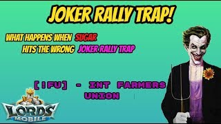 Lords Mobile - Sugar Familly hits the Wrong Joker Rally Trap - [!FU]