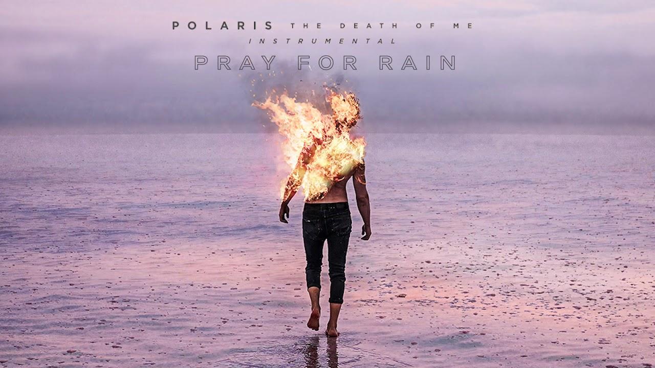 Download Polaris - Pray For Rain (Instrumental Audio Stream)
