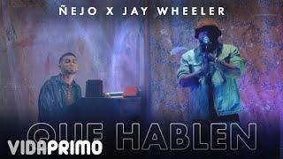 Смотреть клип Ñejo X Jay Wheeler - Que Hablen