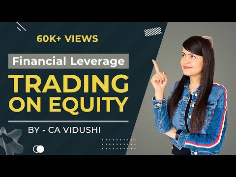 Financial Leverage | Trading on Equity | Business Studies 12th | Concept Building | Numerical |