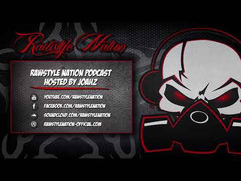Rawstyle Nation Podcast Hosted By j0ahz (Guest Magnificent) (☆RAWSTYLE NATION☆)