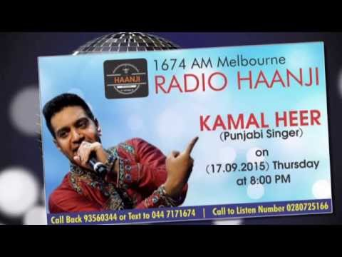 Special Exculsive Interview with Famous Punjabi Singer Kamal Heer - Radio Haanji 1674AM