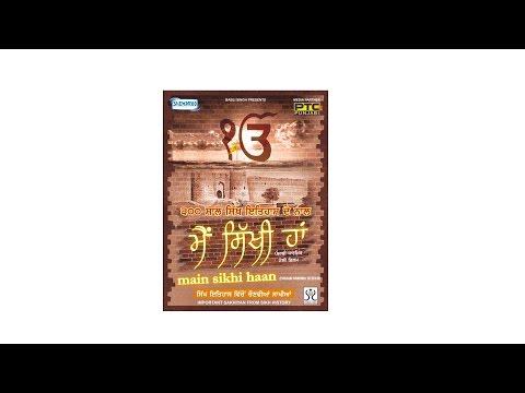 Main Sikhi Haan | Latest Punjabi Movie | Must Watch For All Punjabis