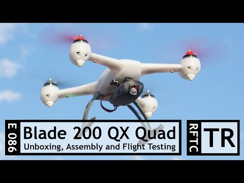 RFTC: Horizon Hobby Blade 200 QX Quadcopter Unboxing, Assembly and Flight Testing