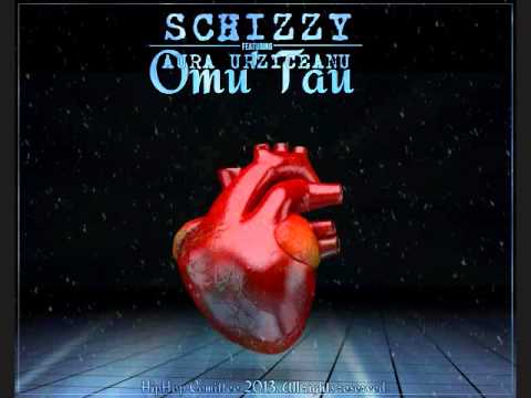 SCHIZZY feat. AURA URZICEANU - Omu' Tau ( Official Single )