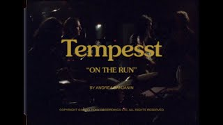 Tempesst - On the Run (Official Video)