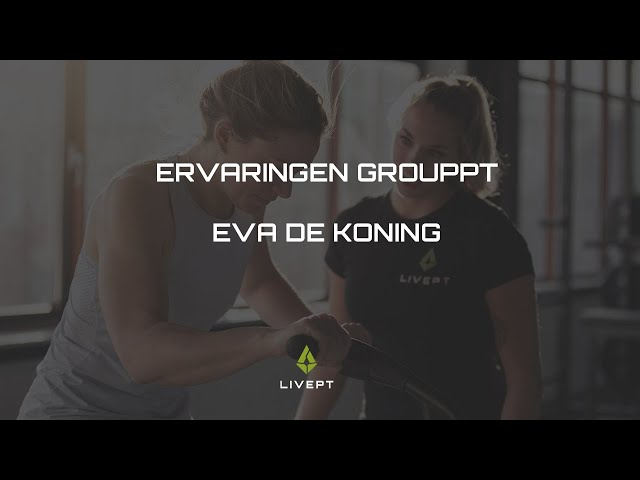 EVA DE KONING'S REVIEW OVER GROUPPT BIJ LIVEPT