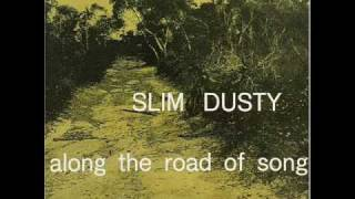 Slim Dusty - Spending My Life In the Sun