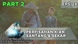 Perpisahan Raden Kian Santang dan Sekar Arum - Kembalinya Raden Kian Santang Eps 28