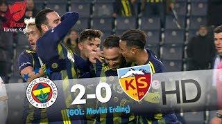 Fenerbahçe: 2 - Hes Kablo Kayserispor: 0 | Gol: Mevlüt Erdinç